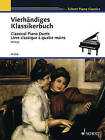 Classical Piano Duets: Easy Original Piano Duets by Schott (Paperback / softback, 1985)
