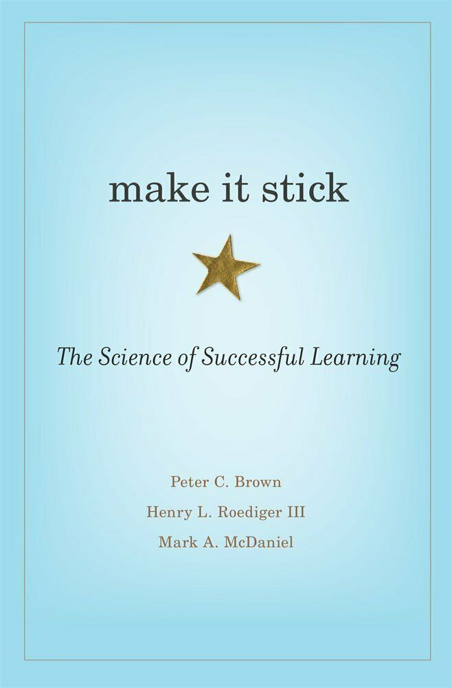 Make It Stick-The Science of Successful Learning by Mark   |(Digital, 2014 ) 2