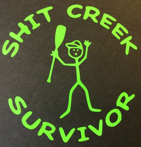 SH*T CREEK SURVIVOR STICKER SH*T TRUCK FORD CHEVY DODGE VW JDM HONDA MAZDA