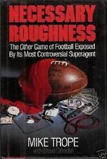 Mike Trope~NECESSARY ROUGHNESS~SIGNED 1ST/DJ~NICE COPY