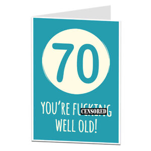 Image Is Loading Funny Rude Offensive 70th 70 Today Birthday Card