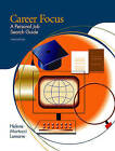 Career Focus: A Personal Job Search Guide by Helene Martucci Lamarre (Paperback, 2004)