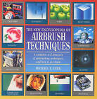 The New Encyclopedia of Airbrush Techniques by Michael Leek (Paperback, 1995)
