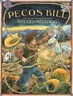Pecos Bill by Steven Kellogg (Hardback, 1986)