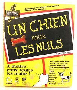 """Magasiner Pour Pas Cher Livre """"un Chien Pour Les Nuls"""" G. Spadafori 1997 Parfait Dans L'ExéCution"""
