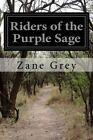 Riders of the Purple Sage by Zane Grey (Paperback / softback, 2014)