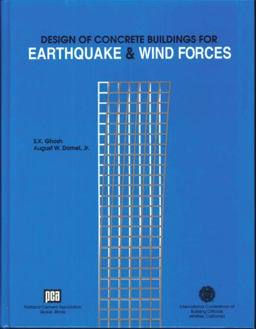 Design Of Concrete Buildings For Earthquake & Wind Forces 1992 Hardback Ghosh