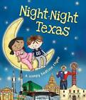 Night-Night Texas by Katherine Sully (Board book, 2016)