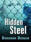 Hidden Steel by Doranna Durgin (Hardback, 2008)