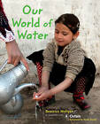 Our World of Water by Beatrice Hollyer (Paperback, 2009)