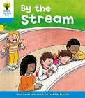 Oxford Reading Tree: Level 3: Stories: by the Stream by Roderick Hunt, Gill Howell (Paperback, 2011)