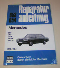 Reparaturanleitung Mercedes 250 / 250 T / 280 E / 280 CE - W 123 - ab 1982!