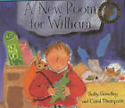 A New Room for William by Sally Grindley (Paperback, 2001)