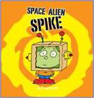 Space Alien Spike by Bonnier Books Ltd (Paperback, 2007)