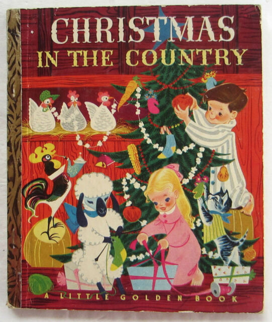 Vintage Children's Little Golden Book CHRISTMAS IN THE COUNTRY