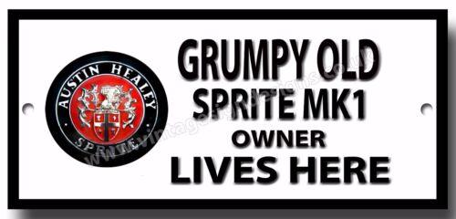 GRUMPY OLD AUSTIN HEALEY SPRITE MK1 OWNER LIVES HERE METAL SIGN BIKE