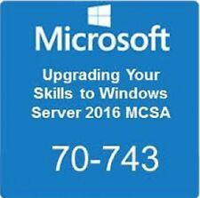 MICROSOFT Upgrading Your Skills to MCSA: Windows Server 2016 (beta) 70-743 Q&A