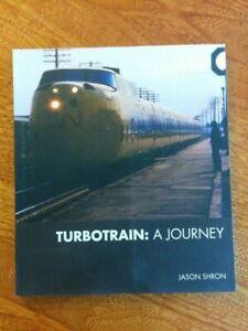 TURBOTRAIN A Journey By Jason Shron