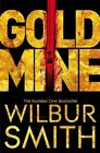 Very Good 150980725x Paperback Gold Mine Smith Wilbur