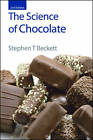 The Science of Chocolate by Stephen T. Beckett (Hardback, 2008)