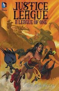 Justice-League-A-League-of-One-TP-by-Christopher-Moeller-Paperback-2015