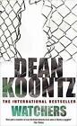 Watchers by Dean Koontz (Paperback, 1988)