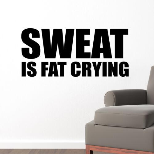 La transpiration est fat pleurs wall sticker decal quote Gym Fitness Sports decal w135