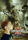 World War II Through the Eyes of a German Child by Reinhold Pflugfelder (Hardback, 2011)