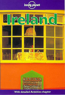 Lonely Planet: Ireland, Steve Fallon,Pat Yale,Tom Smallman, Very Good Book