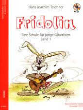 Hans Joachim Teschner Fridolin Eine Schule für junge Gitarristen Band 1 Noten CD