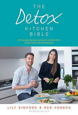 The Detox Kitchen Bible by Robert Hobson, Lily Simpson (Paperback, 2016)