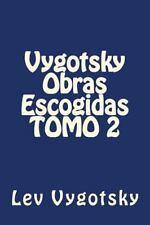 Pedagogia: Vygotsky Obras Escogidas TOMO 2 by Martin Hernandez and Lev...