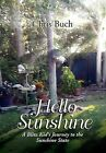 Hello Sunshine: A Blitz Kid's Journey to the Sunshine State by Chris Buch (Hardback, 2011)