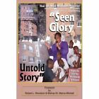 Seen Glory Untold Story 9781420845006 by Apostle Holloway Johnson Paperback