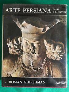 Arte-Persiana-Parti-e-Sassanidi-Roman-Ghirshman-Feltrinelli-1962