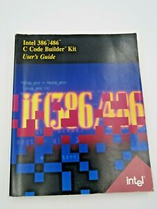 Details about Intel 386/486 C Code Builder Kit User's Guide