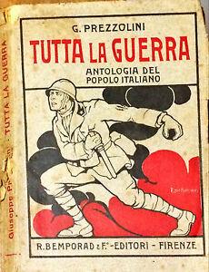 TUTTA-LA-GUERRA-GIUSEPPE-PREZZOLINI-ED-BEMPORAD-1918