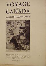 VOYAGE AU CANADA - LA MISSION JACQUES CARTIER - EDITION DE LUXE - 1935