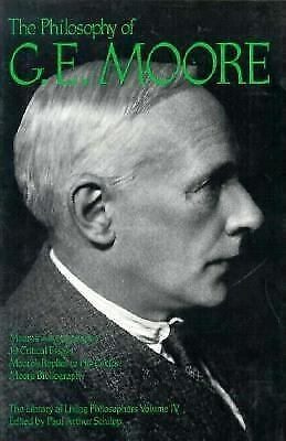 The Philosophy of G. E. Moore, Volume 4 (Library of Living Philosophers), , Good