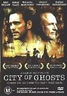 City Of Ghosts (DVD, 2004)