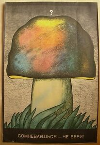 Soviet Russian Original POSTER If have doubt - don't take mushroom Safety Health
