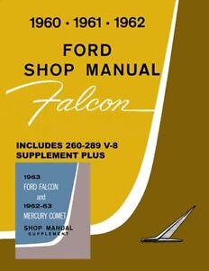 1961 1962 1963 ford falcon shop service repair manual 602693794497 rh ebay com 1965 Ford Falcon 1963 ford falcon shop manual pdf