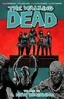 The Walking Dead: Volume 22: A New Beginning by Robert Kirkman (Paperback, 2014)