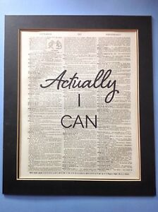 Actually-I-CAN-QUIRKY-Gift-Idea-Antique-Dictionary-Page-Art-1