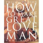 How to Make Great Love to a Man by Phillip Hodson, Anne Hooper (Paperback, 2003)
