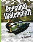 Personal Watercraft by Jim Gigliotti (Hardback, 2012)