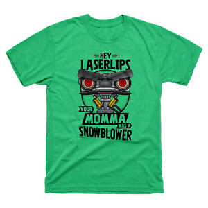 Hey Laser Lips Your Momma Was A Snowblower T Shirt Funny Vintage Gift For Men