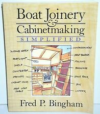 Boat Joinery and Cabinet Making Simplified by Fred P. Bingham (1993, Paperback)
