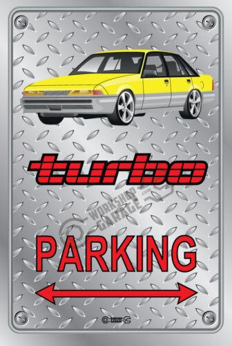 Metal HOLDEN TURBO VL CALAIS YELLOW FACTORY RIMS Parking Sign