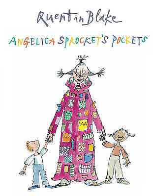 Blake, Quentin, Angelica Sprocket's Pockets, Very Good Book